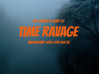 Time Ravage 5e